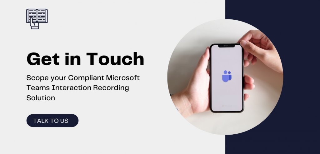 Get In Touch for Microsoft Teams Call Recording