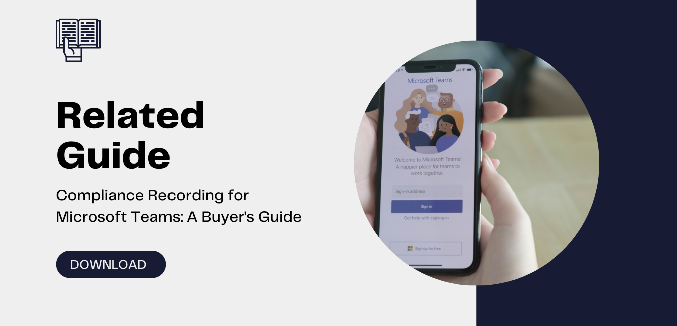 Whitepaper -Microsoft Teams Call Recording- A Buyers Guide