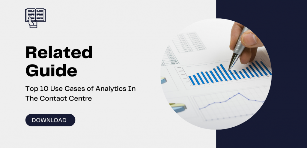 Top 10 Use Cases of Speech Analytics in Contact Centres