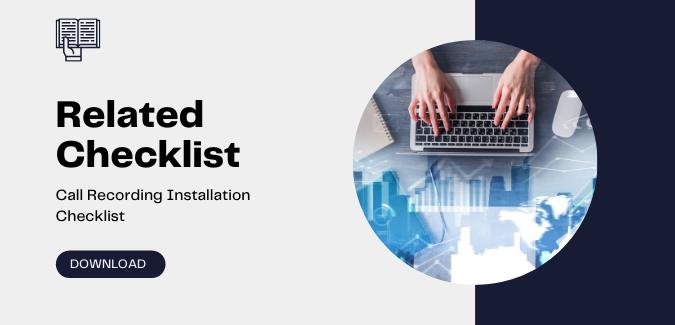 Call Recording Installation Checklist