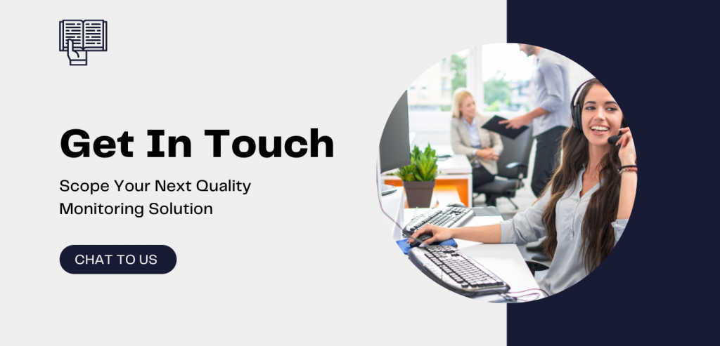 Get In touch for a Call Quality Monitoring Solution