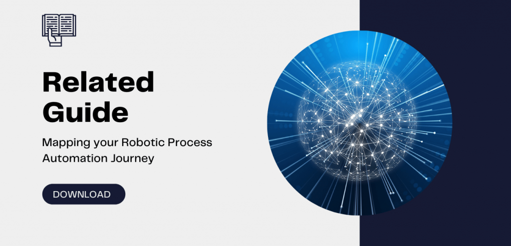 Mapping your Robotic Process Automation Journey